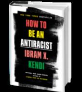 HowToBeAnAntiracist_HC_book cover